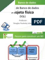 05ProjetoFisicoSQL
