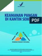 Keamanan Pangan di Kantin Sekolah -Badan Pengawas Makanan dan Obat Indonesia- 2012