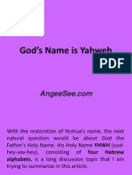 God's Holy Name is Yahweh
