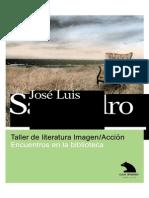 Jose Luis Sampedro. Taller de literatura e imagen.