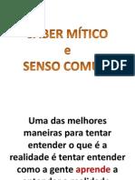 SABER MÍTICO E SENSO COMUM - 2013