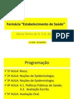 Segunda Aula de Farmacia estabelecimento de Saúde 31102013 (1).pptx
