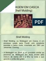 FUNDIÇÂO EM CASCA (Shell Molding)