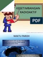 Kesetimbangan Radioaktif.pptx
