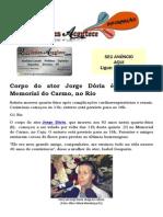 Corpo do ator Jorge Dória é velado no Memorial do Carmo, no Rio