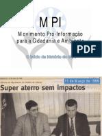 10 anos MPI
