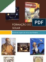 Powerpoint nr. 11 - Formação do Sistema Solar