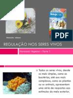 PPT 1 - Regulação nos seres vivos (Hormonais vegetais)