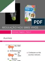 PPT 2 - Regulação nos seres vivos (Hormonais vegetais - Parte II)