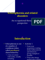 Schizophrenia and Related Disorders