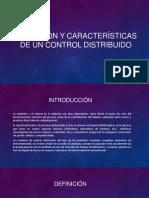 definición y características de un control distribuido