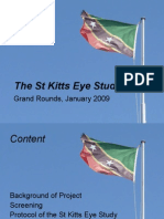 St Kitts Eye Study Grand Rounds, Artes 2009)