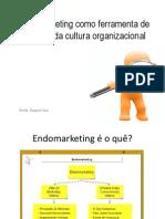 Endomarketing como ferramenta de geração da cultura organizacional