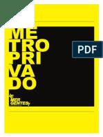Metro Privado del Colectivo Emergentes