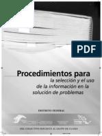 PROCEDIMIENTOS PARA LA SELECCIÓN Y EL USO DE LA INFORMACIÓN EN LA SOLUCIÓN DE PROBLEMAS