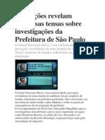 Gravações revelam conversas tensas sobre investigações da Prefeitura de São Paulo