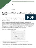 CARA MEMBUAT SINGLE LINE DIAGRAM SEDERHANA DI ETAP.pdf