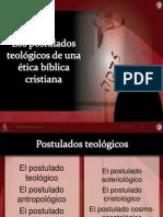 Los postulados teológicos de una ética bíblica cristiana