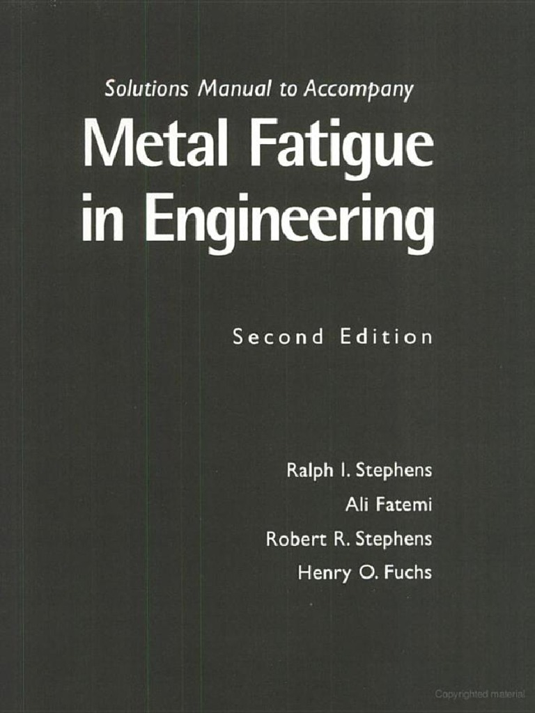 metal fatigue in engineering solutions manual by stephens pdf rh pt scribd com metal fatigue in engineering solution manual Ultimate Tensile Strength