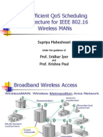 An Efficient QoS Scheduling Architecture for IEEE 802.16Wireless MANs