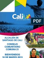 Presentación Acuerdos Consejo Comunitario Comuna 21