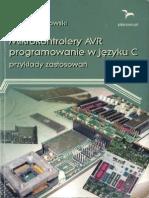Mikrokontrolery AVR - programowanie w j_zyku C. Przyk_ady zastosowa_ - Andrzej Witkowski.pdf