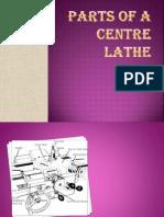 PARTS OF A CENTRE LATHE.pptx