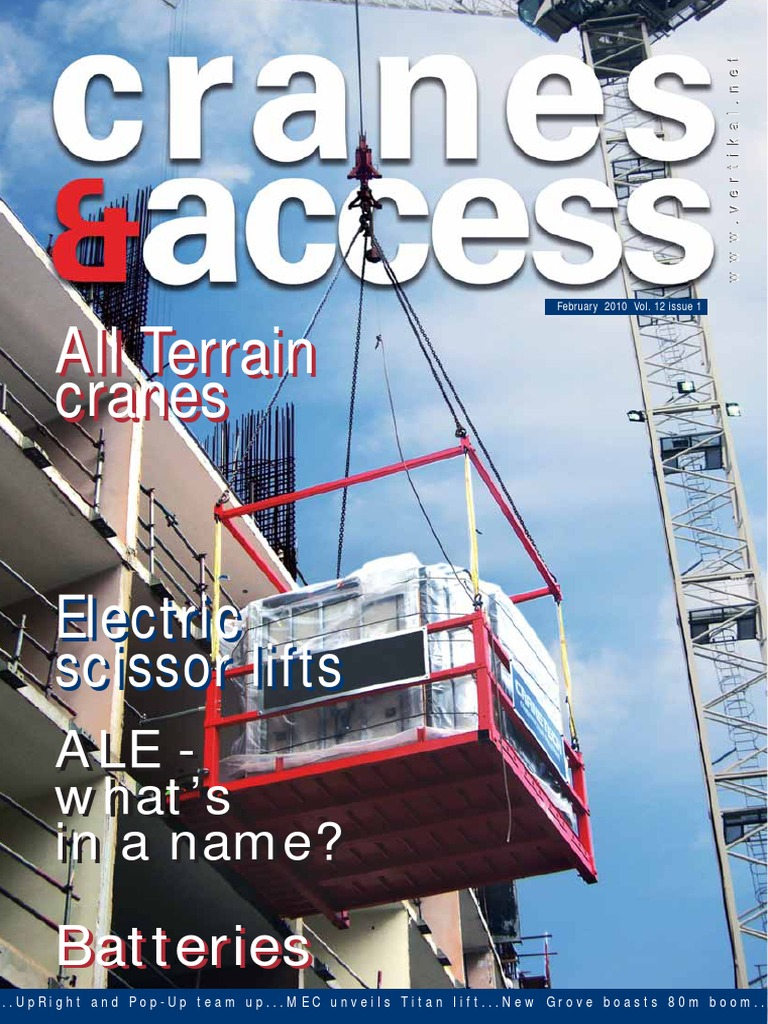 Crane and Access magazine.February 2010 Vol. 12 issue 1.pdf | Crane  (Machine) | Elevator