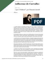 """""""O que é Política_"""", por Hannah Arendt _ Blog do Guilherme de Carvalho"""
