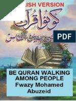 Be Quran Walking Among People