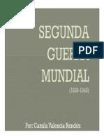Unidad 6 Segunda Guerra Mundial - Camila Valencia Rendón