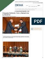 08-11-213 'Entrega Pepe Elías reconocimiento a la Orquesta Sinfónica, Coro y Mariachi de la SEDENA'.