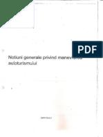 Notiuni generale privind manevrarea autoturismului + Raspunderi contraventioale.pdf