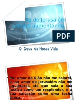 A Gloria de Jerusalém sempre aumentando- Mocidade