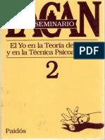 Jacques Lacan - Seminario 2 - El Yo en la Teoría de Freud y en la Técnica Psicoanalítica