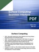 Seamless Interfaces