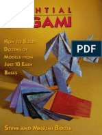 Essential Origami-How To Build Dozens of Models from Just 10 Easy Bases.PDF