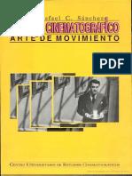 Montaje Cinematografico Arte de Movimiento Rafael C Sanchez