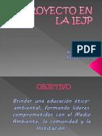 presentación. PROYECTO EN LA IEJP