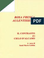 -RosaFrescaAulentissima-IlContrastodiCieloD#39Alcamo