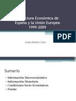 Estructura Económica de España y la Unión Europea 1999-2009