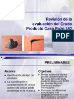 Revisión de la evaluación del Crudo Producto Caso