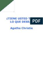 Christie, Agatha - Tiene Usted Todo Lo Que Desea
