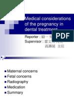 Pregnancy in Dental Treatment