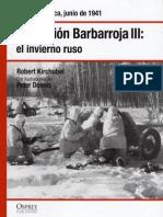 09.- Operación Barbarroja III el invierno ruso - Rusia, junio de 1941