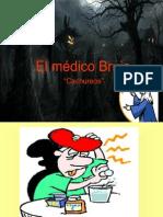 El Medico Brujo