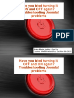 Have You Tried Turning It Off And On Again?  Joomla World Conference 2013