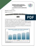 El Presupuesto General del Estado es la estimación de los recursos financieros que tiene el Ecuador