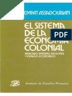 El Sistema de La Economia Colonial - Carlos Sempat Assadourian