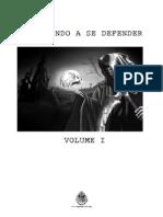 Aprendendo a se Defender - Volume I